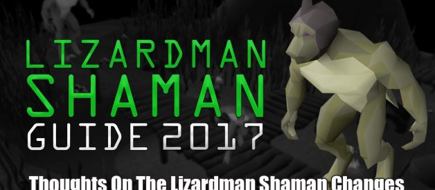 Thoughts On The Lizardman Shaman Changes In OSRS