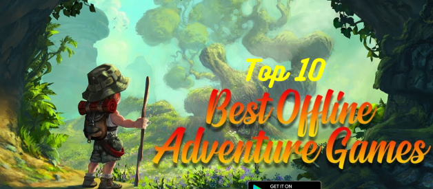 Top 10 Best Offline adventure games for android 2020 all time
