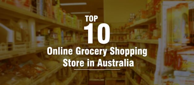 Top 10 Online Grocery Shopping Stores in Australia