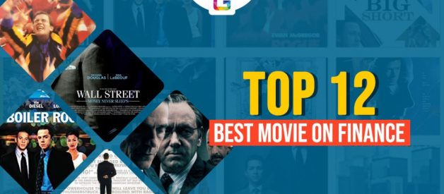 Top 12 Must-Watch Movies On Finance, Stock Market And Wall Street