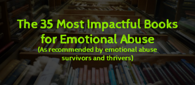 Top 35 Most Impactful Books to Overcome Emotional Abuse
