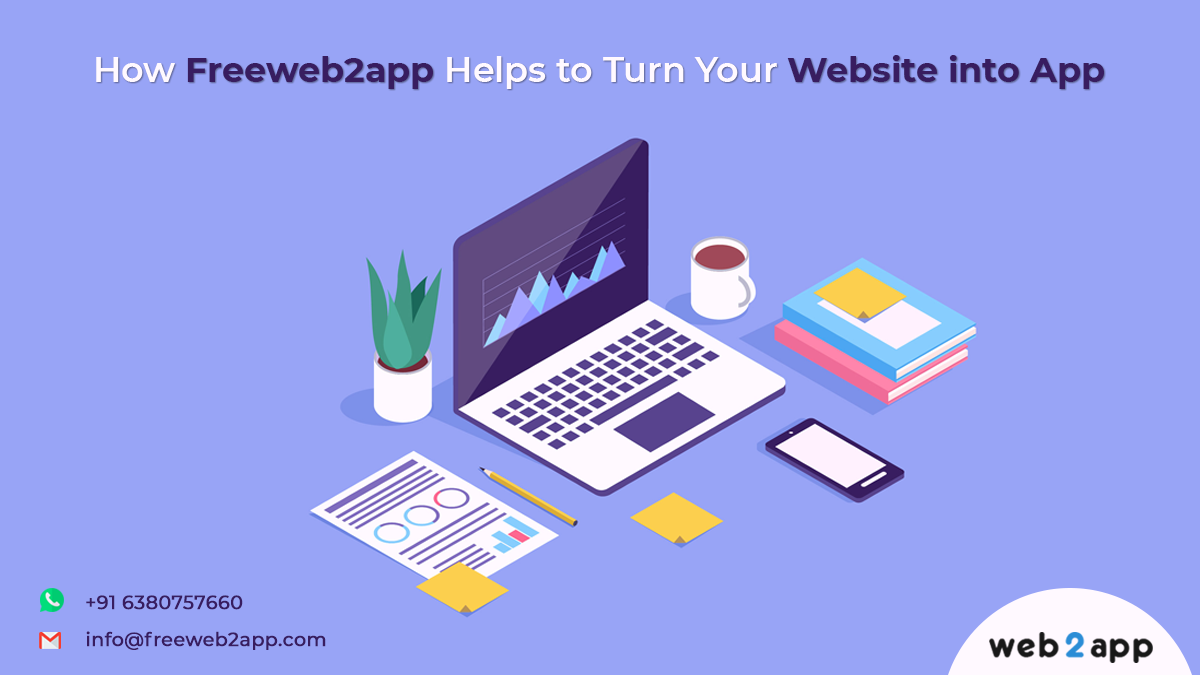 How Freeweb2app Helps to Turn Your Website into App