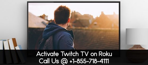 Twitch action on twitch.tv/activate-How to activate twitch on Roku