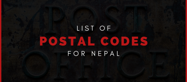 What are the Postal Codes / PIN (ZIP) codes of Nepal? And why are they important?