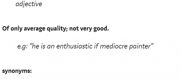 What mediocrity really means and why avoiding it should be your singular north star.