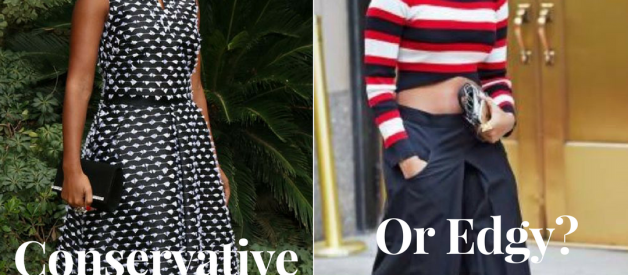 What's your fashion style — conservative or edgy?