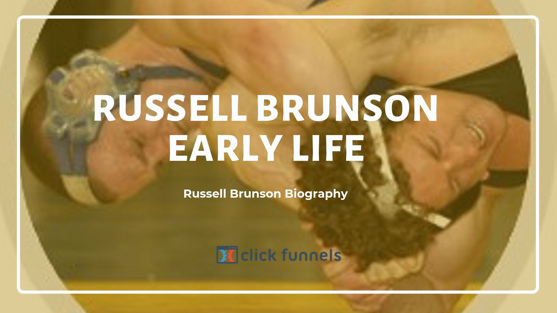 A biography of Russell Brunson`s early life and history