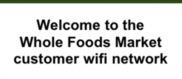 Whole Foods, WiFi and You