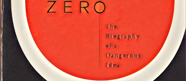 Zero: The Biography of a Dangerous Idea. | Charles Seife